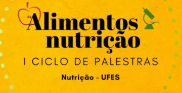 I Ciclo de palestras de alimentos e nutrição